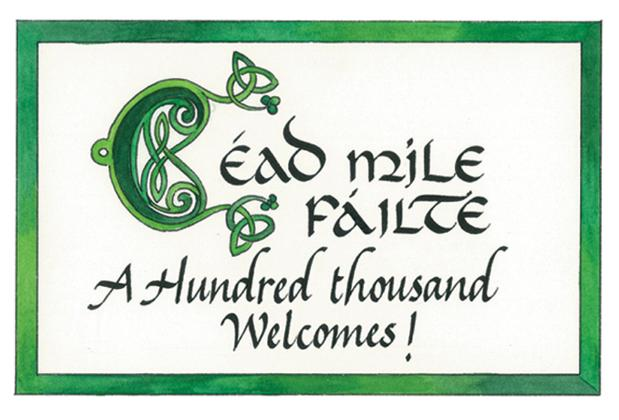 A Heartfelt Irish Welcome!